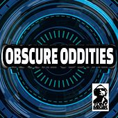 Obscure Oddities by Tony Magik