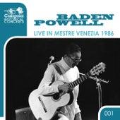 Live in Mestre Venezia 1986 (Historical Concerts) de Baden Powell
