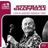 Live in Mestre Venezia 1985 (Historical Concerts) by Stephane Grappelli