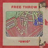 Swig by Free Throw