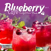 Blueberry Cafe Vol 6: Soulful House Moods by Various Artists