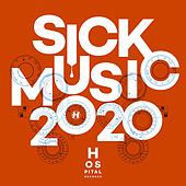 Sick Music 2020 by Various Artists