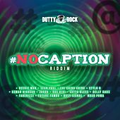 No Caption Riddim de Various Artists