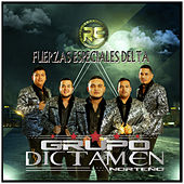 Fuerzas Especiales Delta by Grupo Dictamen Norteño