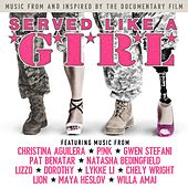 Served Like a Girl (Music from and Inspired by the Documentary Film) von Various Artists