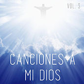Canciones a Mi Dios, Vol. 3 de German Garcia