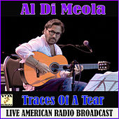 Traces Of A Tear de Al Di Meola