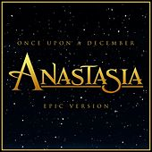 Once Upon a December - Anastasia (Epic Version) van L'orchestra Cinematique