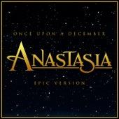 Once Upon a December - Anastasia (Epic Version) von L'orchestra Cinematique