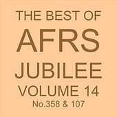 THE BEST OF AFRS JUBILEE, Vol. 14 No. 358 & 107 by Various Artists