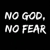 No God, No Fear von Existence
