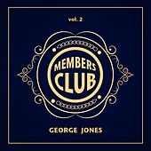 Members Club, Vol. 2 by George Jones