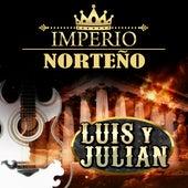 Imperio Norteño de Luis Y Julian