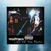 Life of the Party von Wolfpack