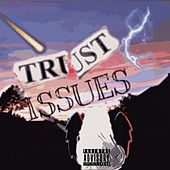 Trust Issues de ~T~