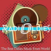Radio Oldies (The Best Oldies Music From World) by Various Artists