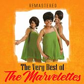 The Very Best of The Marvelettes (Remastered) by The Marvelettes
