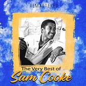 The Very Best of Sam Cooke (Remastered) by Sam Cooke