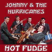 Hot Fudge de Johnny & The Hurricanes