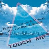 Touch Me de Francesco Giglio
