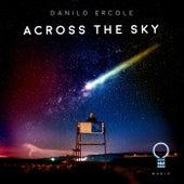 Across The Sky by Danilo Ercole