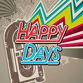 Happy Days by Various Artists