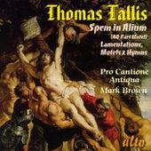 Tallis: Spem in Alium (40 Part Motet), Lamentations, Motets & Hymns by Pro Cantione Antiqua