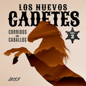 Corridos De Caballos Vol. 2 de Los Nuevos Cadetes
