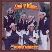 Puro Norte by Luis Y Julian