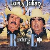 Rancheras De Lujo de Luis Y Julian