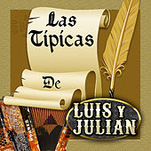 Las Tipicas De Luis Y Julian de Luis Y Julian