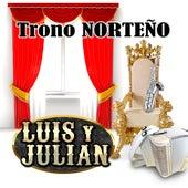 Trono Norteño de Luis Y Julian