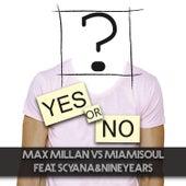 Yes or No de Max Millan