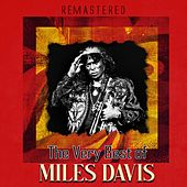 The Very Best of Miles Davis (Remastered) by Miles Davis