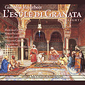 Meyerbeer: L'esule di Granata (Highlights) by Manuela Custer