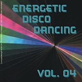 Energetic Disco Dancing Vol. 04 by Various Artists