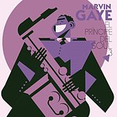 Marvin Gaye El Principe Del Soul III de Marvin Gaye