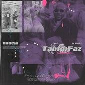 Tanto Faz by Orochi