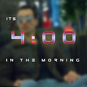 Its 4 in the Morning by Aleo