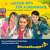 Lustige Hits für Schulkinder: Neue und bekannte Kinderlieder und Klassenfahrt-Hits (Von den blauen Bergen kommen wir) de Sternschnuppe