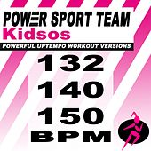 Kidsos (Powerful Uptempo Cardio, Fitness, Crossfit & Aerobics Workout Versions) by Power Sport Team