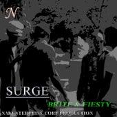 Brite & Fiesty by Surge
