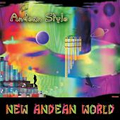 New Andean World by Andean Style