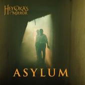 Asylum by Heyoka's Mirror