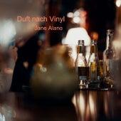 Duft nach Vinyl by Jane Alano