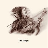 It's Alright by John Batdorf