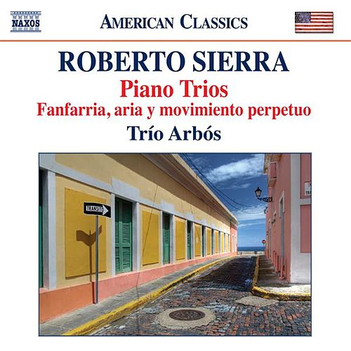 Sierra: Piano Trios by Various Artists
