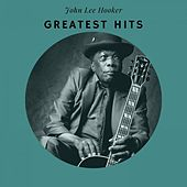 Greatest Hits von John Lee Hooker