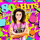 80S Hits Back Today von Various Artists