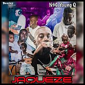 Jaqueze by N$G Young Q